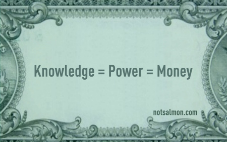 debate on knowledge is power money Knowledge is power essaysknowledge is power, but knowledge does not always come with power knowledge is the state of awareness or understanding gained from experience or studylearning specific information about something.