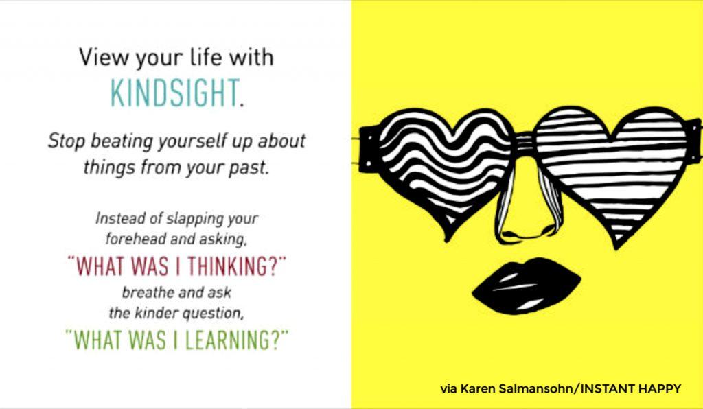 view your life with kindsight karen salmansohn