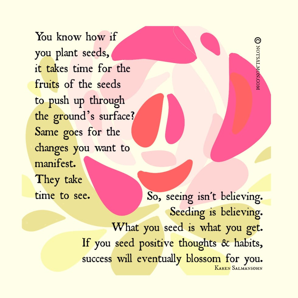 thought seeds patients grow karen salmansohn image quote