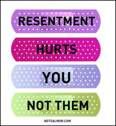 Resentment hurts you