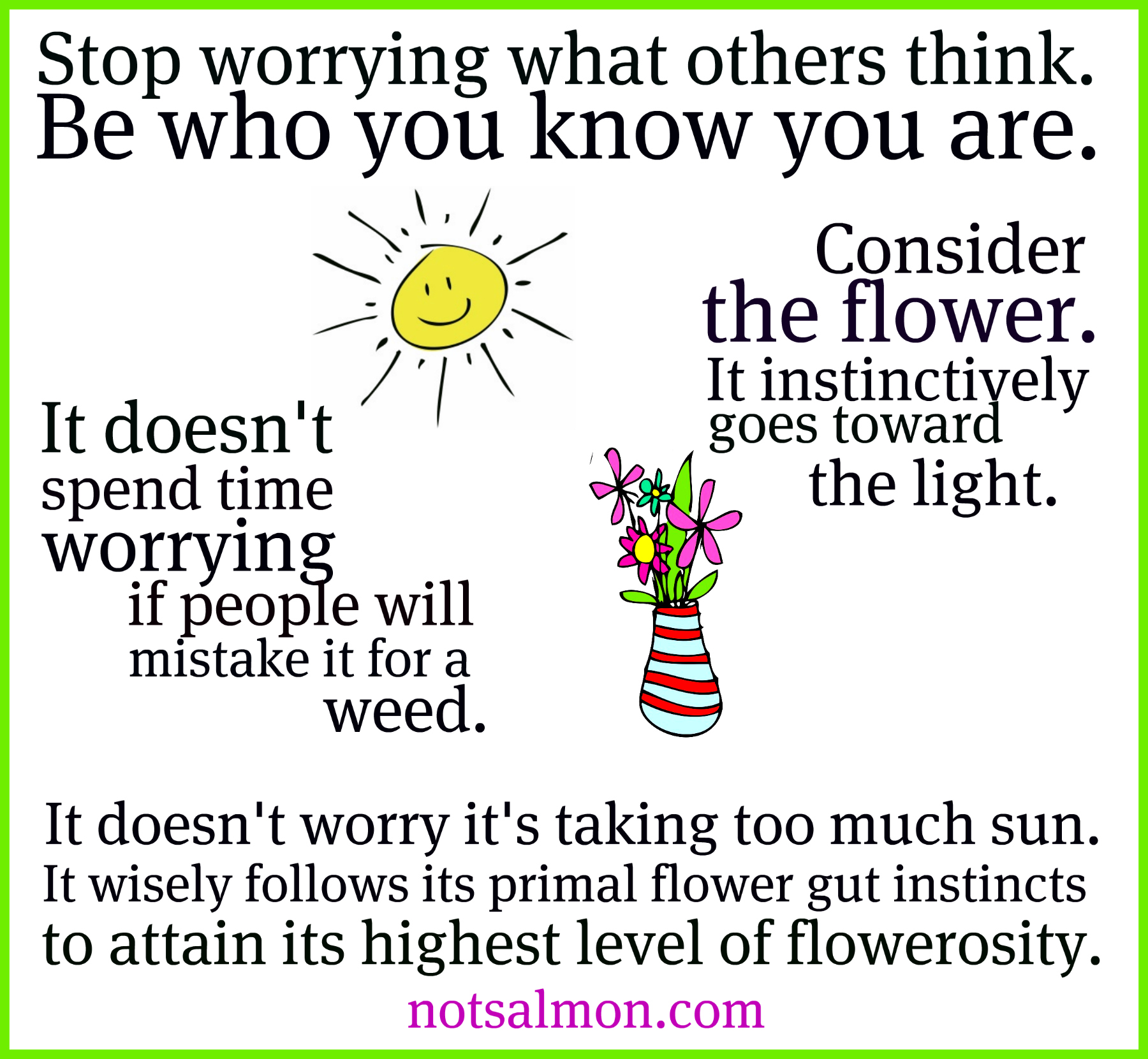 Stop worrying what others think...