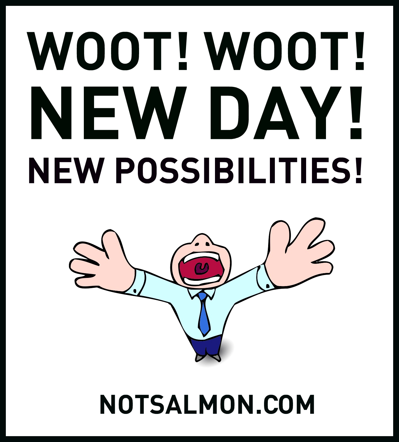 Woot woot new day new possibilities e1evation llc