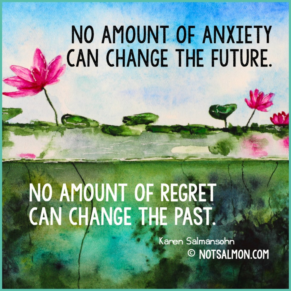 quote regret future past anxiety