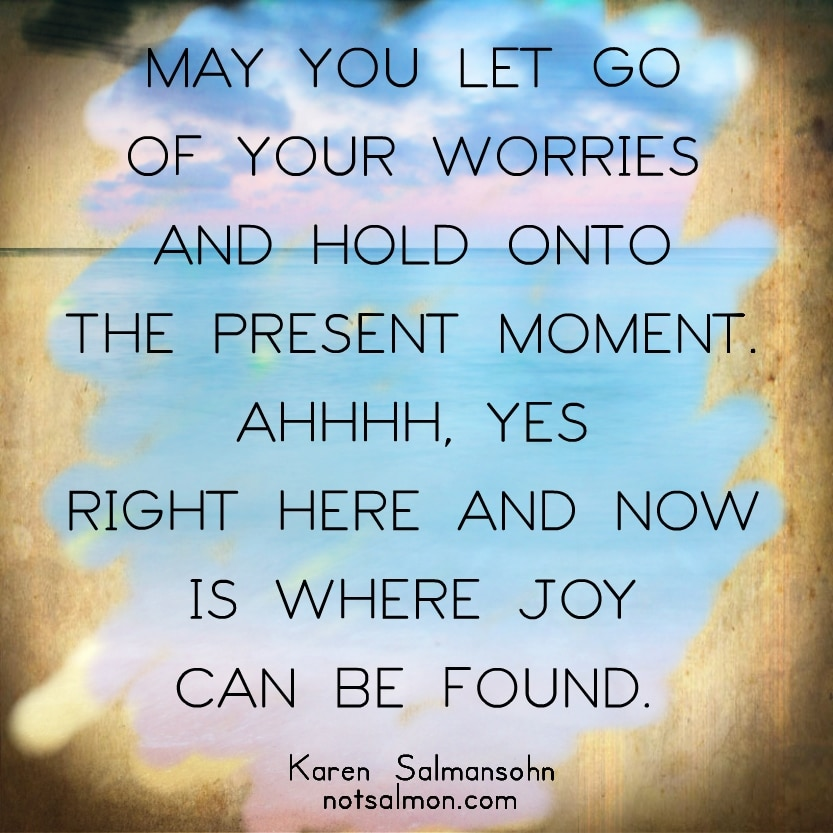 Let Go of Your Worries