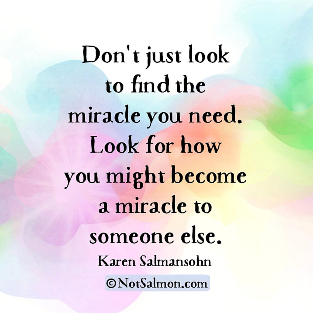 quote miracle karen salmansohnn