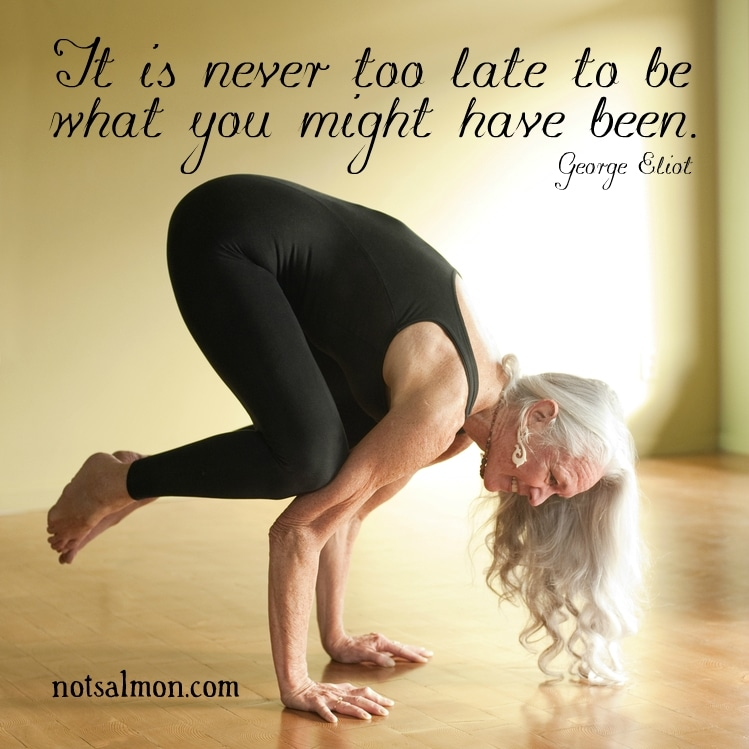 Its Never Too Late To Be What You Might Have Been George Eliot Quote