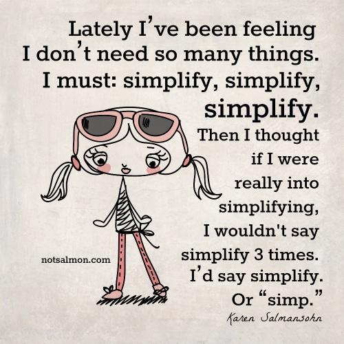 Simplify vs simp Karen Salmansohn