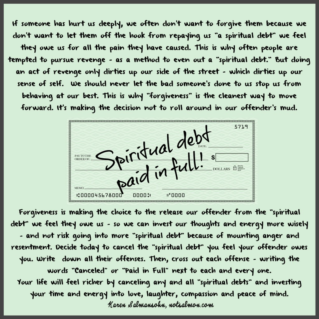 How To Forgive? Use The Concept Of Spiritual Debt!
