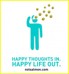 happy thoughts in happy life out quote karen salmansohn