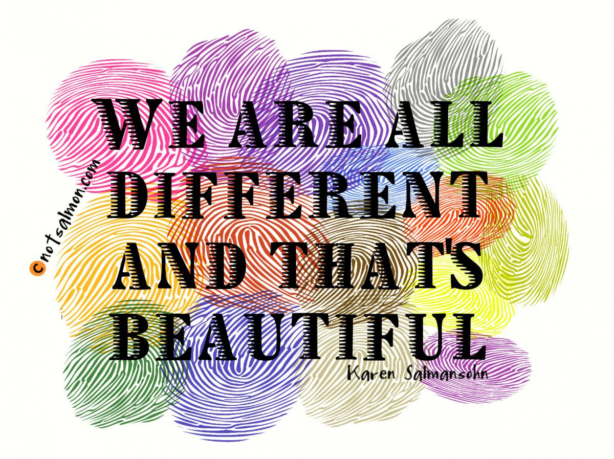 And by different, it means being yourself which is why we ...