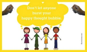 Don't let anyone burst your bubble - Poster