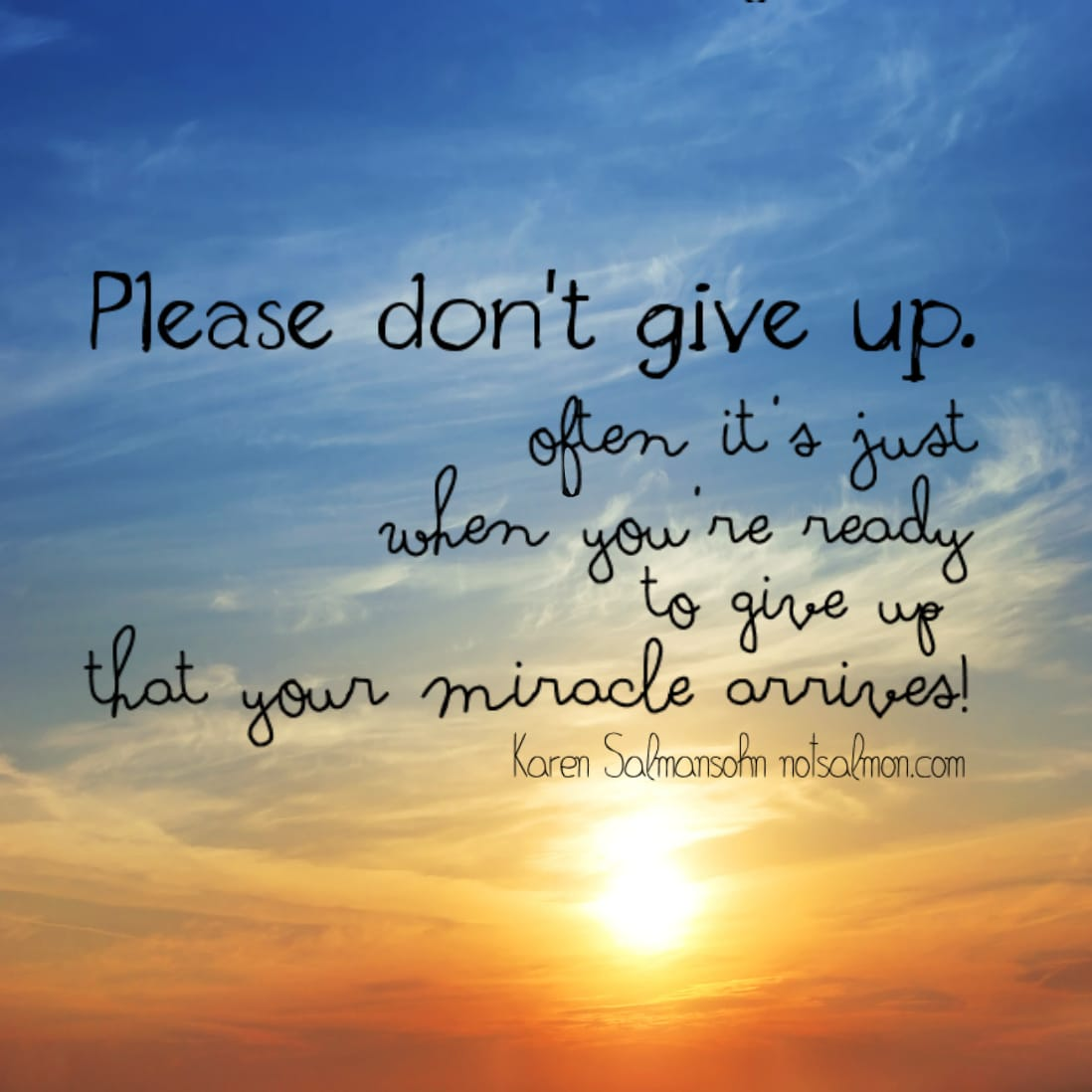 Motivational Inspirational Quotes: Please Don't Give Up