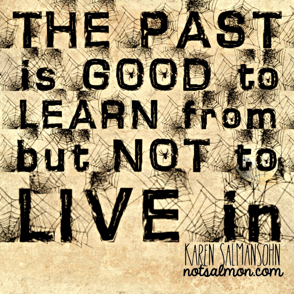 How to Stop Living in the Past quote