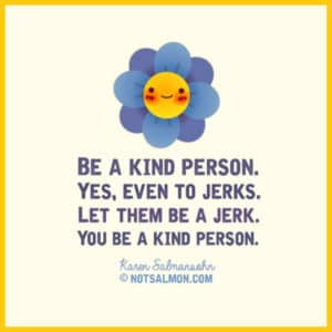 poster kind person jerk flower LARGE