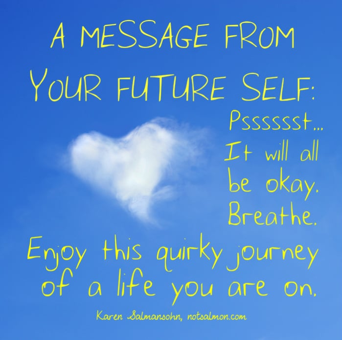 A message from your future self