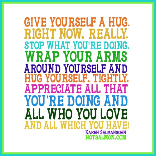 hug yourself karen salmansohn