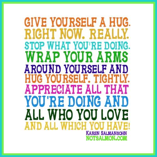 hug yourself karen salmansohn