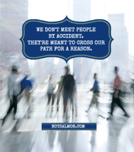 6 Reasons Why We Meet People For A Reason - Not By Accident