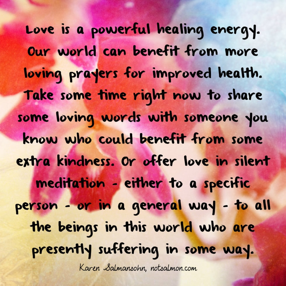Powerful Love Quotes Love Is A Powerful Healing Energy  Karen Salmansohn