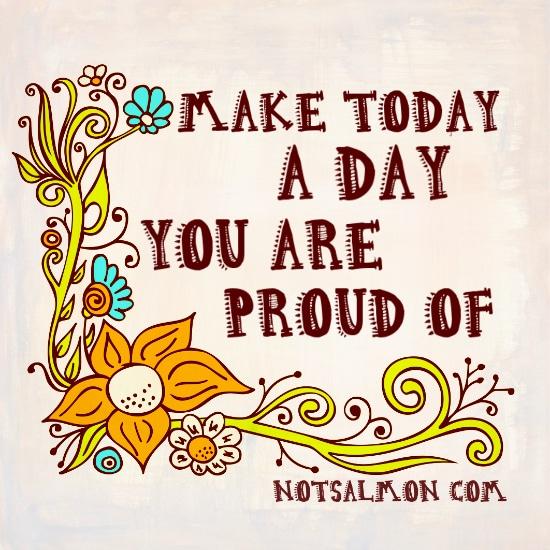 salmansohn make today proud med