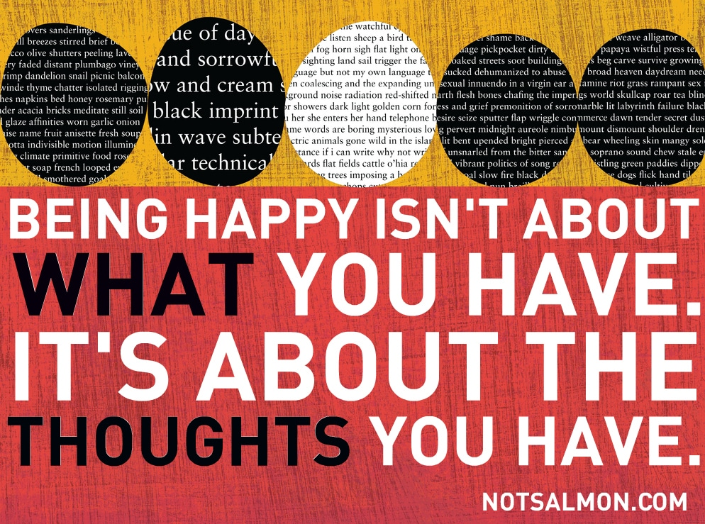 being happy about thoughts you have karen salmansohn quote
