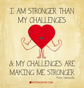 stronger than your challenges karen salmansohnn