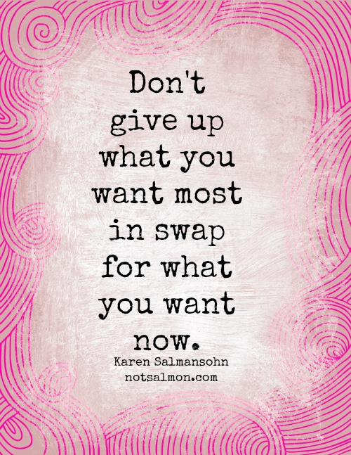 motivational quote Karen Salmansohn