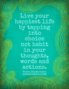 Karen Salmansohn - choice habit