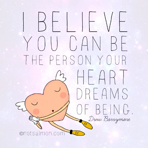 Believe you can be
