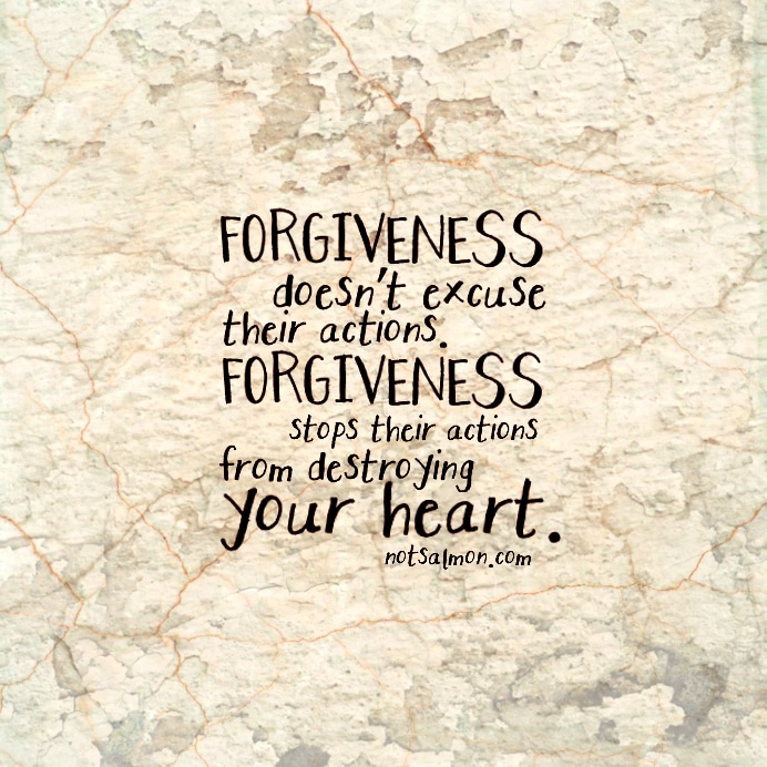 salmansohn forgiveness excuse destroy