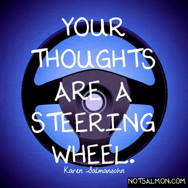 salmansohn thoughts steering wheel