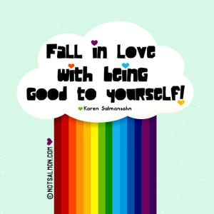 fall in love with being good to yourself