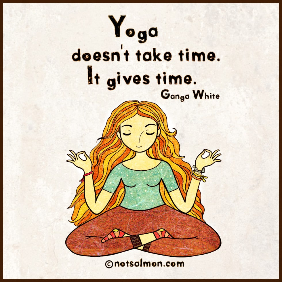 Yoga Is A Time Management Tool Karen Salmansohn