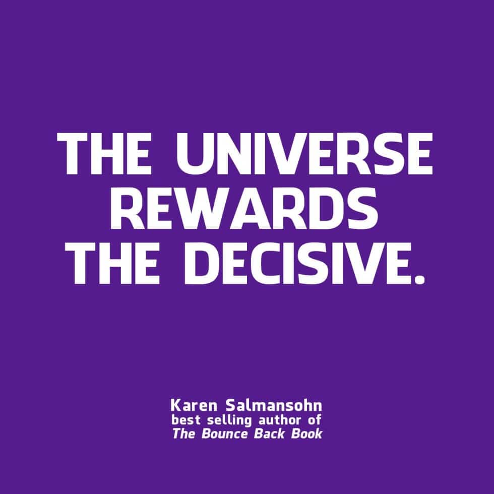 universe rewards the decisive power of belief