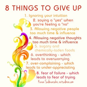 things to give up to live a happy life quote