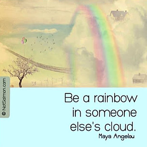 quote maya angelou rainbow
