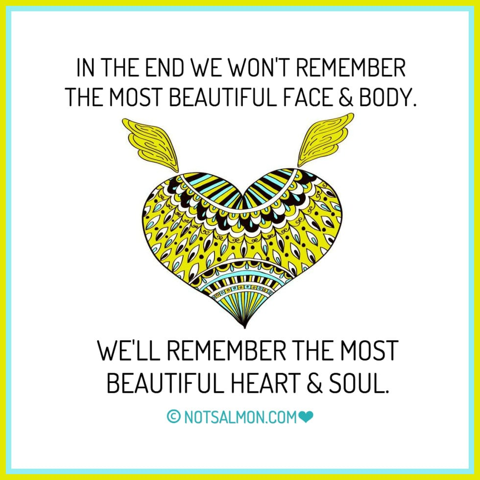 most beautiful heart soul karen salmansohn quote