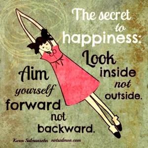 the secret to happiness karen salmansohn