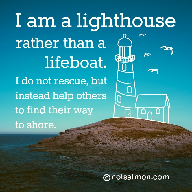 Inspirational Quotes About Positive: An Inspirational Quote About Being A Lighthouse