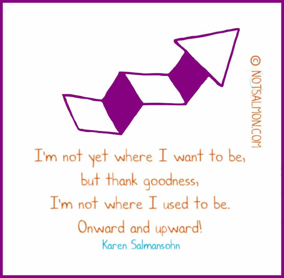 feeling overwhelmed quotes Karen Salmansohn