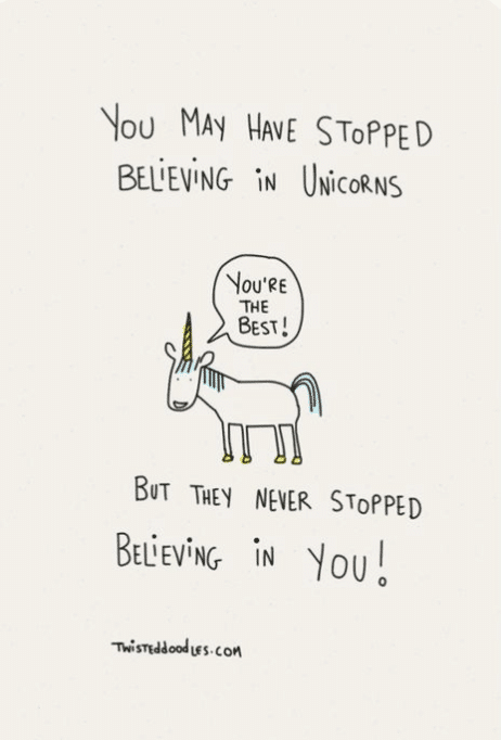 don't stop believing in unicorns saying