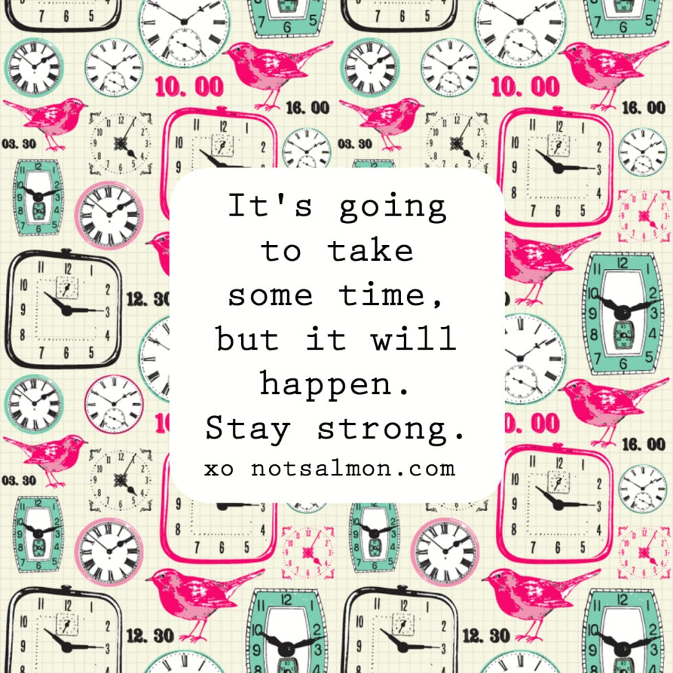 Be Strong During Tough Times