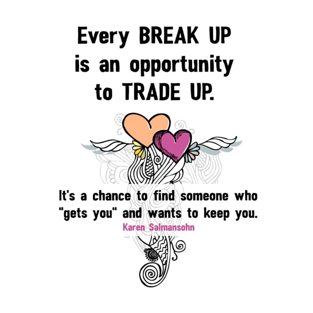 break up trade up divorce saying