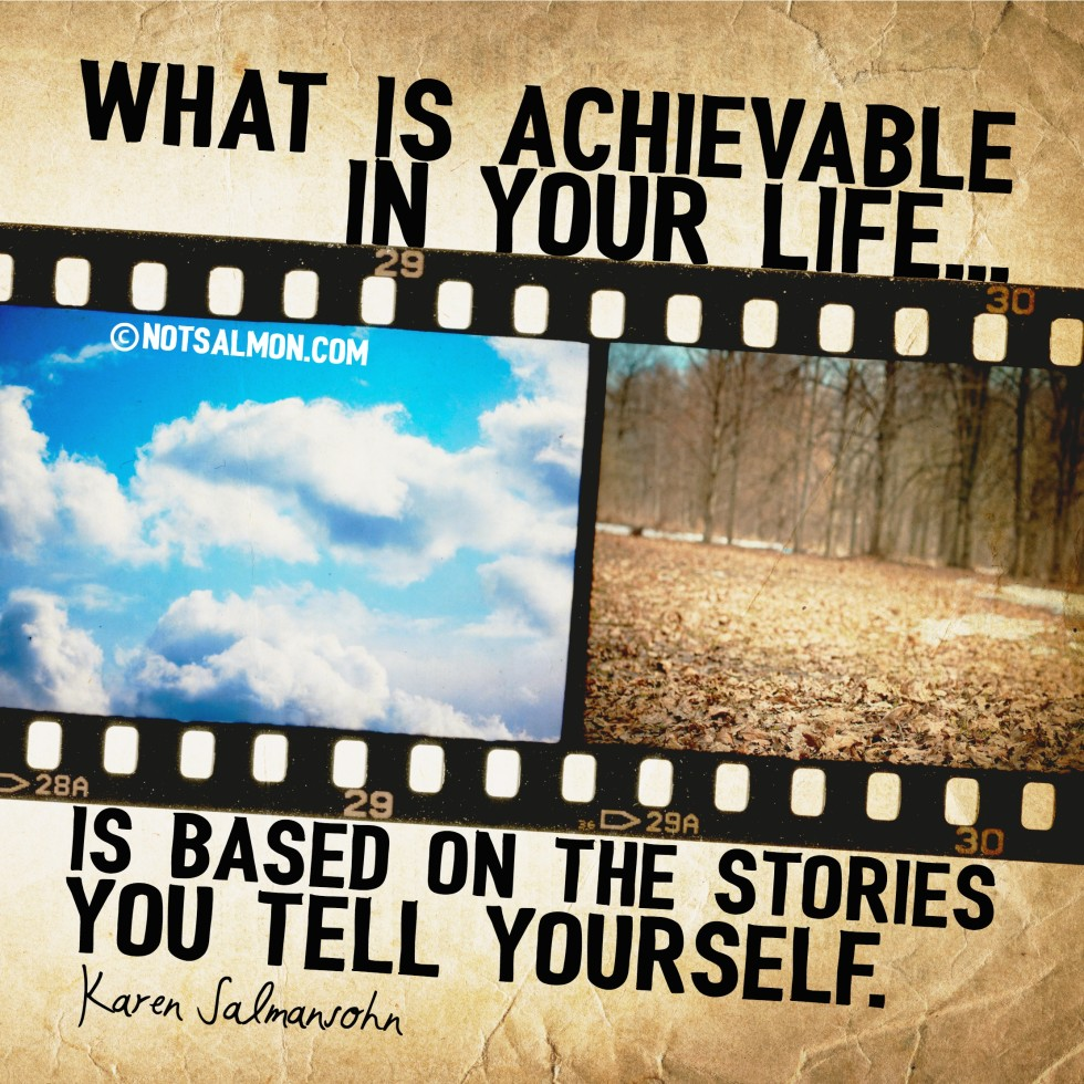 tell yourself positive stories