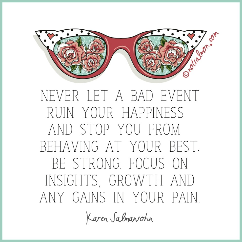 Being Hurt Quote don't allow bad events to ruin happiness