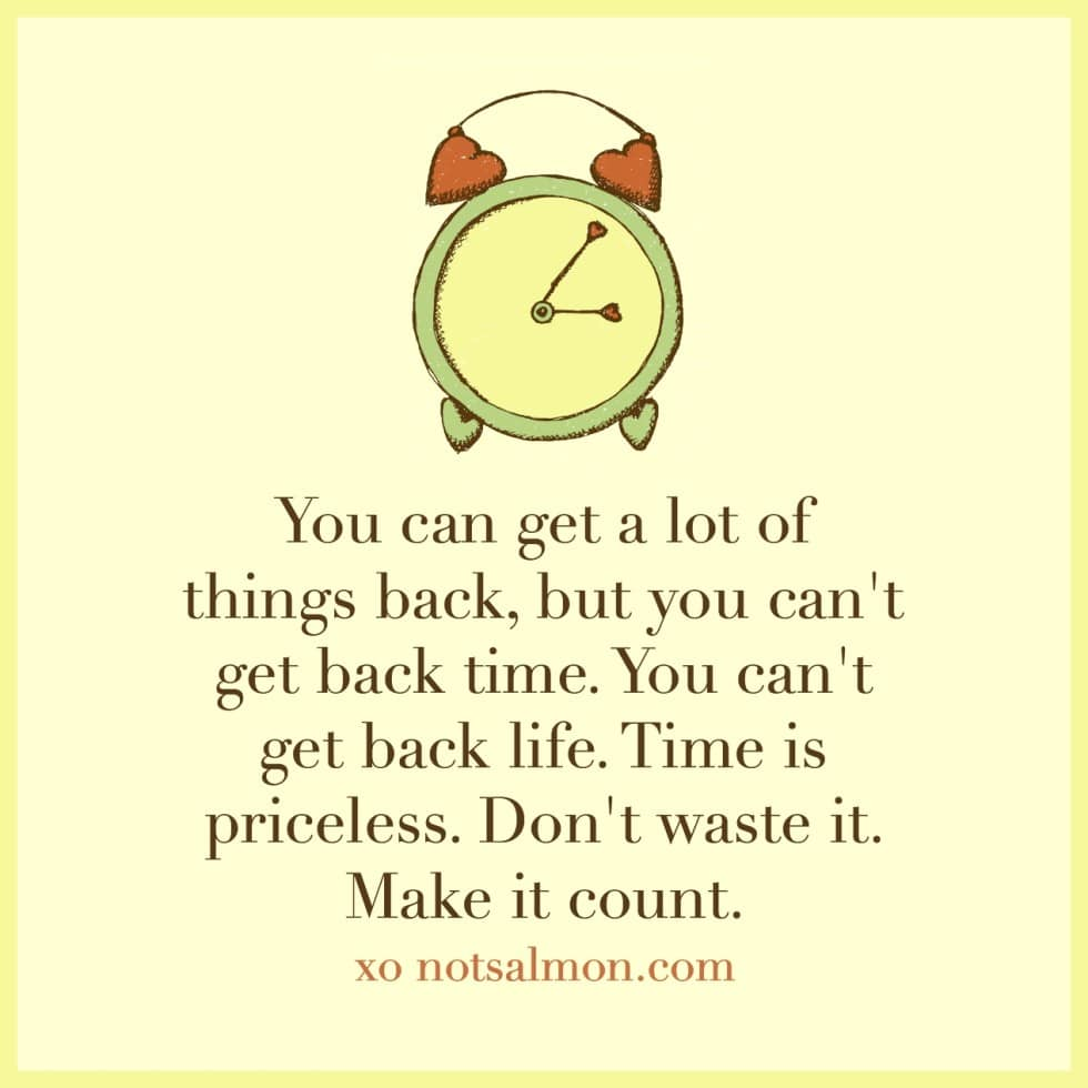 encouraging quotes about making time count