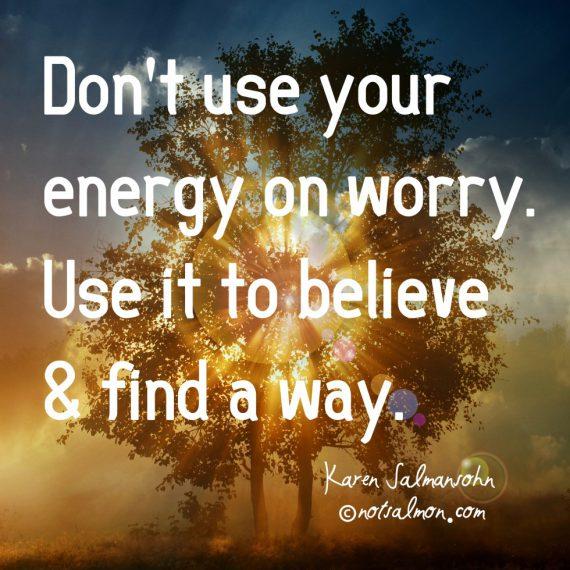 quote-worry-believe-570x570.jpg