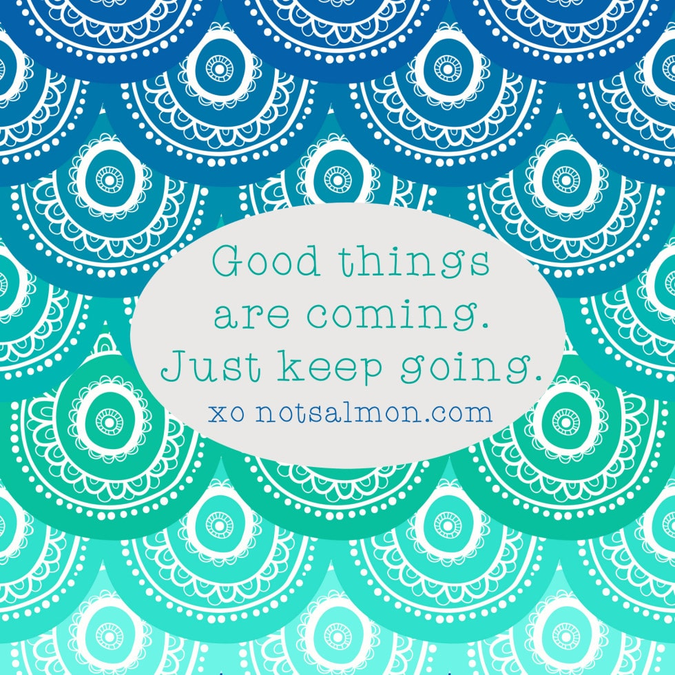 hoping good things are coming