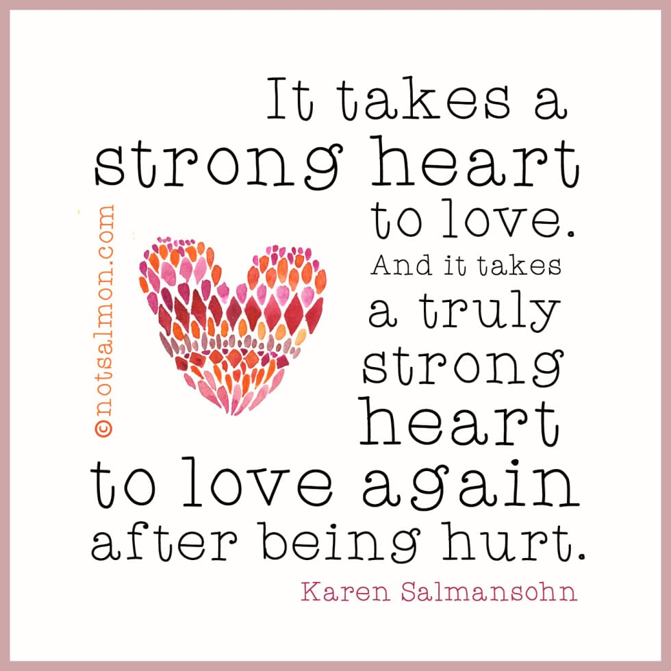 Best Quotes About Strong Heart: Inspirational Quotes After A Break Up. QuotesGram