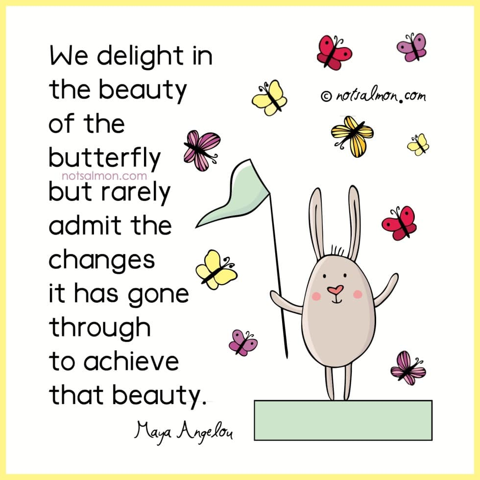 quote by maya angelou butterfly